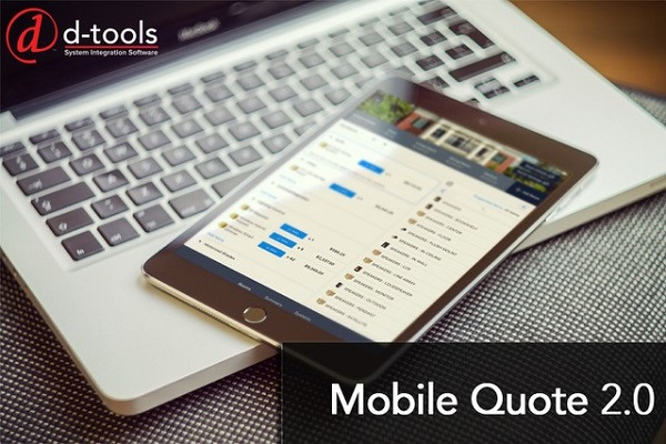 D-Tools introduces mobile quote 2.0 iPad app